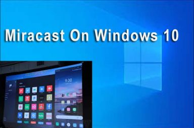 Miracast for PC – Home windows 7/eight/10/Mac – Free Obtain
