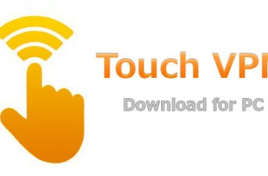 Touch VPN for PC Free Download