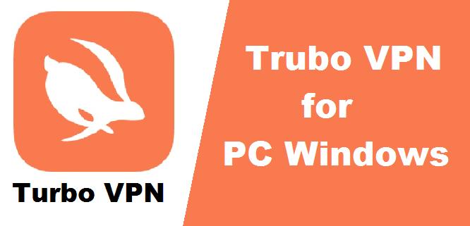 Turbo VPN for Home windows PC