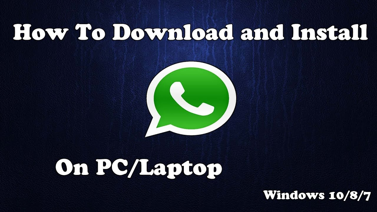 Whatsapp download for Laptop - Tech Style NYC